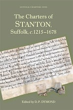 The Charters of Stanton, Suffolk, c.1215-1678
