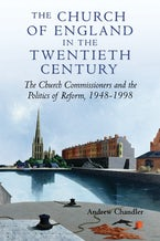 The Church of England in the Twentieth Century