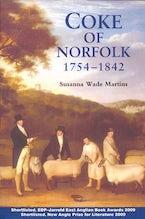 Coke of Norfolk (1754-1842): A Biography