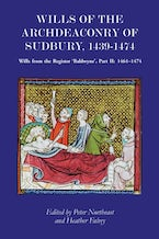 Wills of the Archdeaconry of Sudbury, 1439-1474