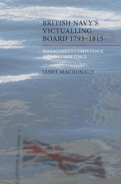 The British Navy's Victualling Board, 1793-1815