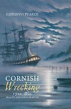 Cornish Wrecking, 1700-1860