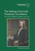 The Making of the Irish Protestant Ascendancy