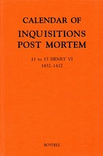Calendar of Inquisitions Post Mortem and other Analogous Documents preserved in the Public Record Office XXIV: 11-15 Henry VI (1432-1437)