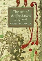 The Art of Anglo-Saxon England