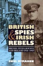 British Spies and Irish Rebels