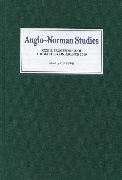 Anglo-Norman Studies XXXIII