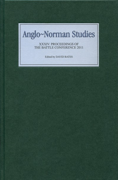 Anglo-Norman Studies XXXIV