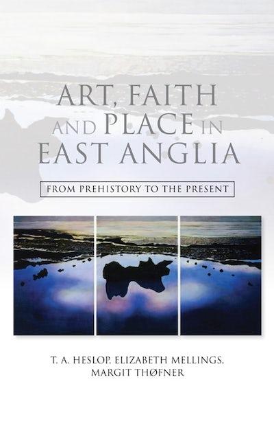Art, Faith and Place in East Anglia
