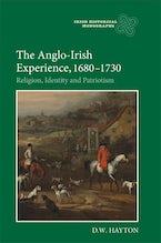 The Anglo-Irish Experience, 1680-1730