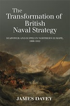 The Transformation of British Naval Strategy