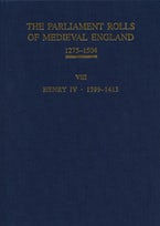 The Parliament Rolls of Medieval England, 1275-1504