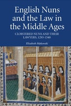 English Nuns and the Law in the Middle Ages
