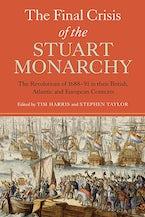 The Final Crisis of the Stuart Monarchy