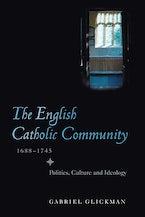 The English Catholic Community, 1688-1745