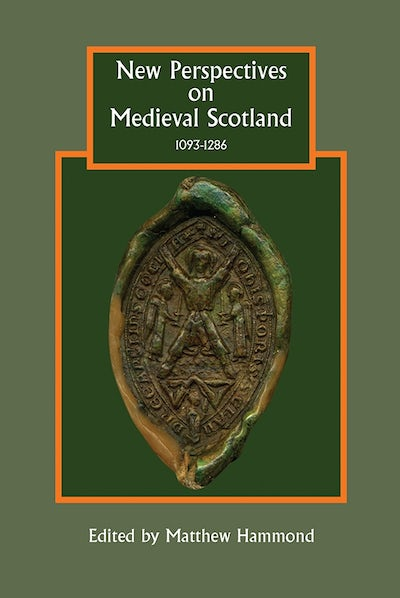 New Perspectives on Medieval Scotland, 1093-1286