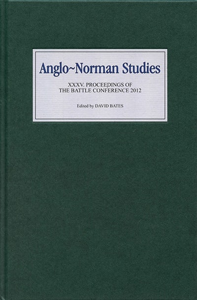 Anglo-Norman Studies XXXV