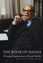 The Book of Isaiah: Personal Impressions of Isaiah Berlin