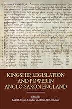 Kingship, Legislation and Power in Anglo-Saxon England
