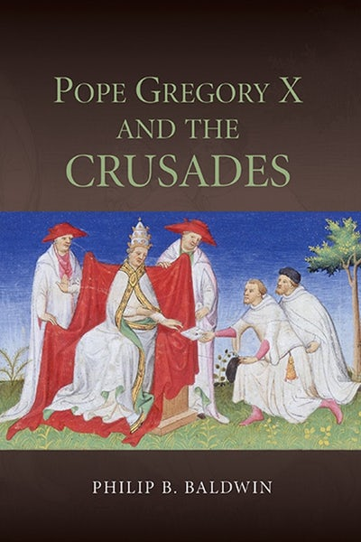 Pope Gregory X and the Crusades