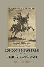 London's News Press and the Thirty Years War