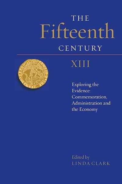 The Fifteenth Century XIII