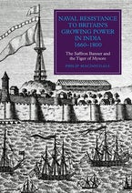 Naval Resistance to Britain's Growing Power in India, 1660-1800
