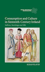 Consumption and Culture in Sixteenth-Century Ireland