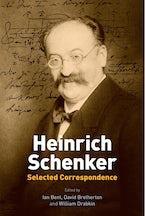 Heinrich Schenker: Selected Correspondence