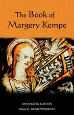 The Book of Margery Kempe: Annotated Edition