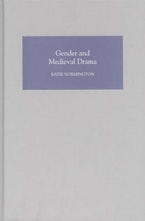 Gender and Medieval Drama