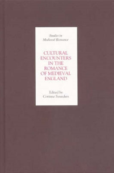 Cultural Encounters in the Romance of Medieval England