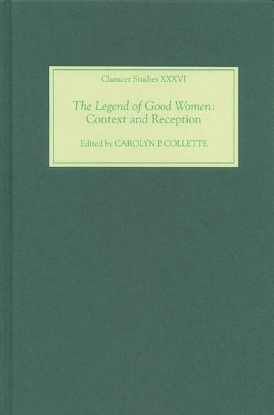 The Legend of Good Women: Context and Reception