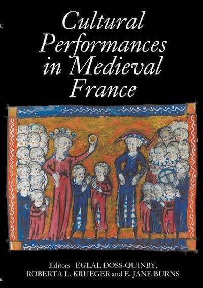 Cultural Performances in Medieval France