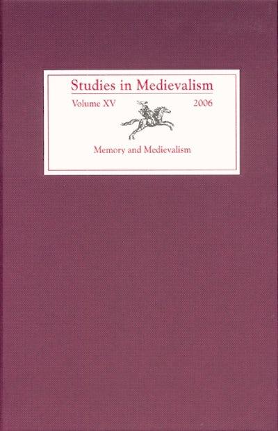 Studies in Medievalism XV