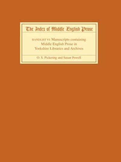 The Index of Middle English Prose Handlist VI