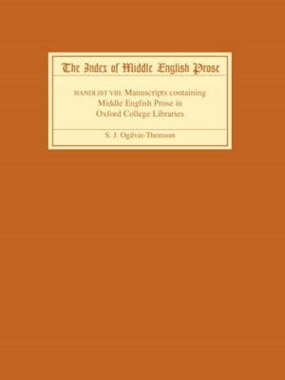 The Index of Middle English Prose Handlist VIII
