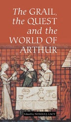 The Grail, the Quest, and the World of Arthur