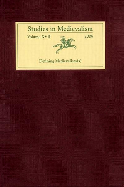 Studies in Medievalism XVII