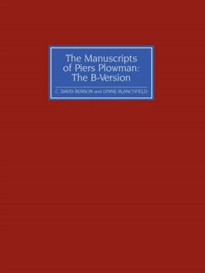The Manuscripts of Piers Plowman: the B-version