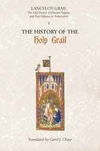 Lancelot-Grail: 1. The History of the Holy Grail