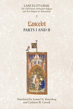 Lancelot-Grail: 3. Lancelot part I and II