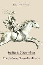 Studies in Medievalism XIX