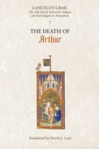 Lancelot-Grail: 7. The Death of Arthur