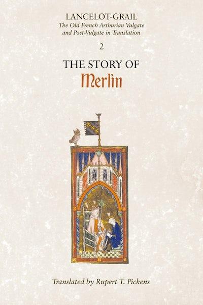 Lancelot-Grail: 2. The Story of Merlin