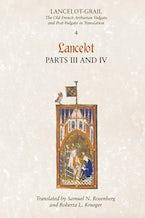 Lancelot-Grail: 4. Lancelot part III and IV