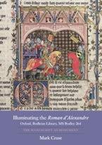 Illuminating the Roman d'Alexandre: Oxford, Bodleian Library, MS Bodley 264