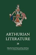 Arthurian Literature XXVIII