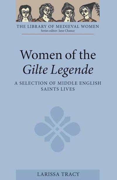 Women of the Gilte Legende