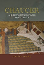 Chaucer and the Cultures of Love and Marriage